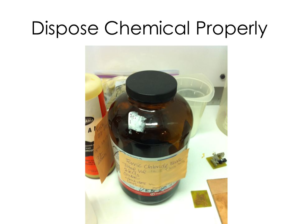 Dispose Chemical Properly