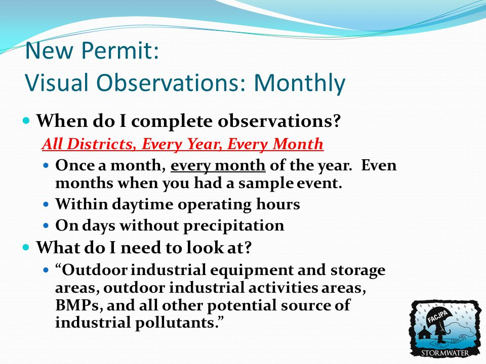 New Permit: Visual Observations: Monthly When do I complete observations.