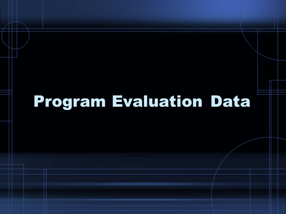 Program Evaluation Data