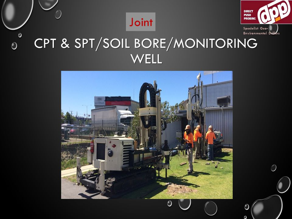 CPT & SPT/SOIL BORE/MONITORING WELL Specialist Geo- Environmental Drillers Joint
