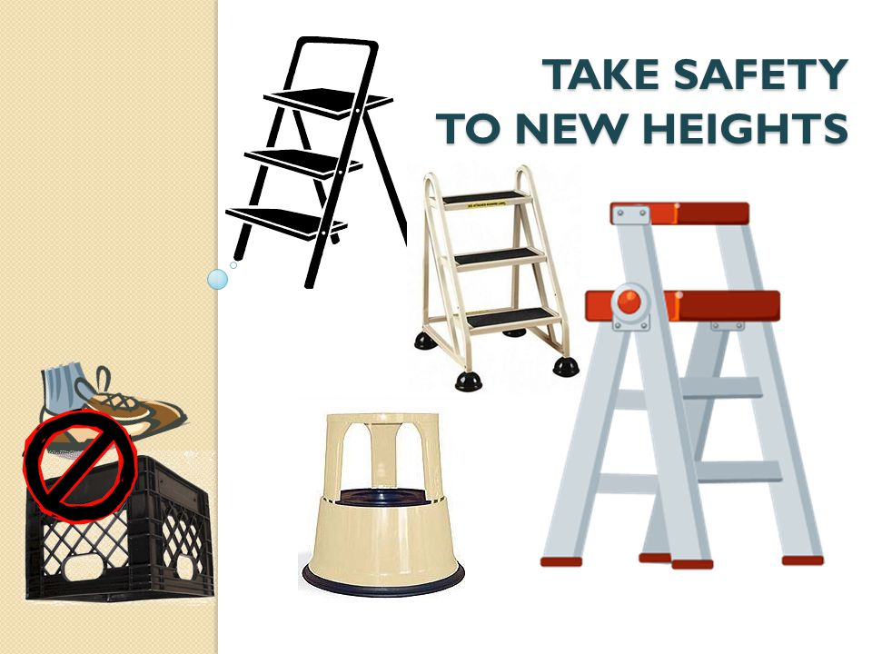 TAKE SAFETY TO NEW HEIGHTS