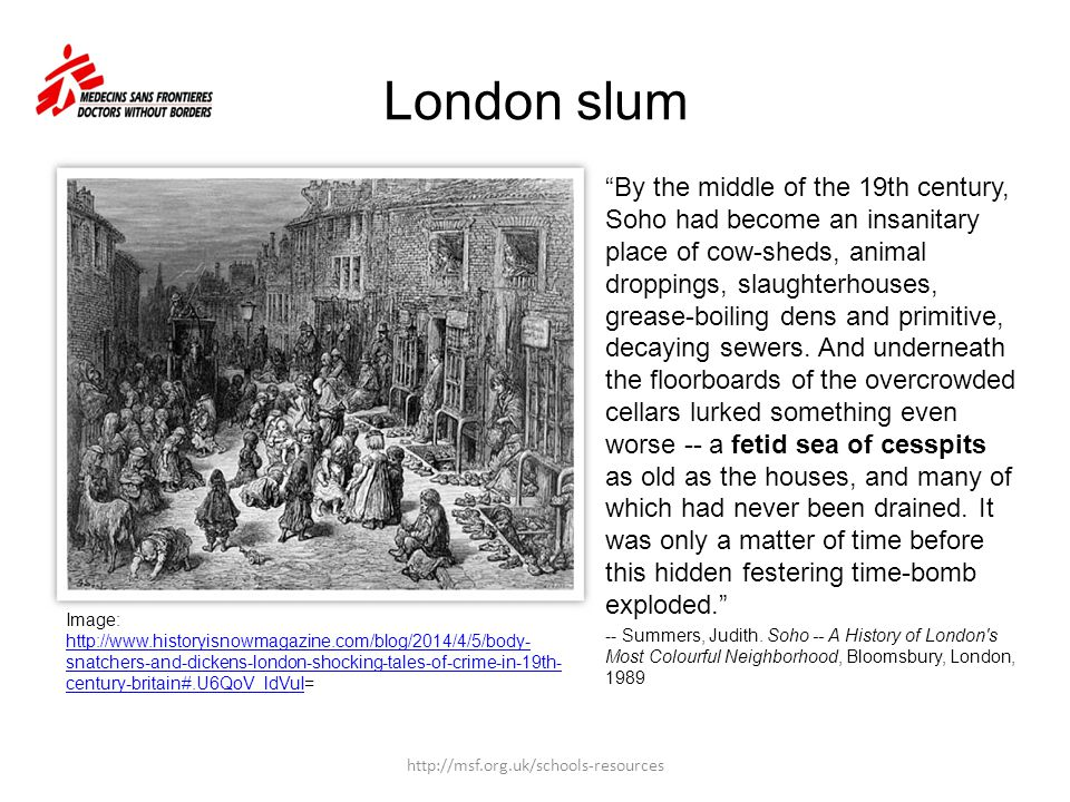 """London slum """"By the middle of the 19th century, Soho had become an insanitary place of cow-sheds, animal droppings, slaughterhouses, grease-boiling de"""