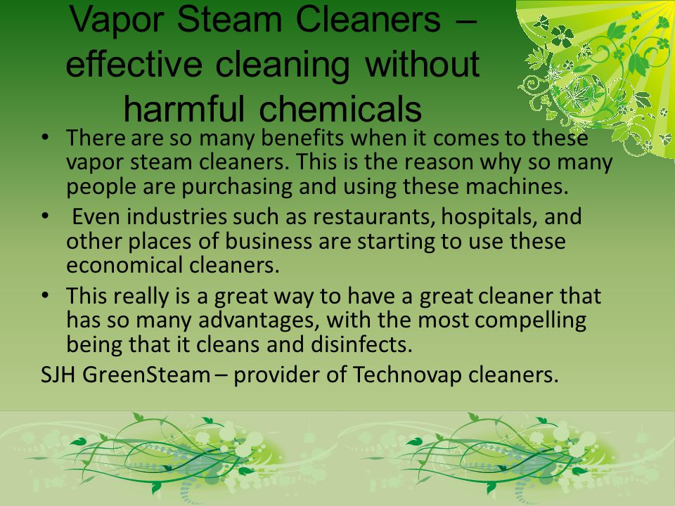 Vapor Steam Cleaners – effective cleaning without harmful chemicals There are so many benefits when it comes to these vapor steam cleaners. This is th