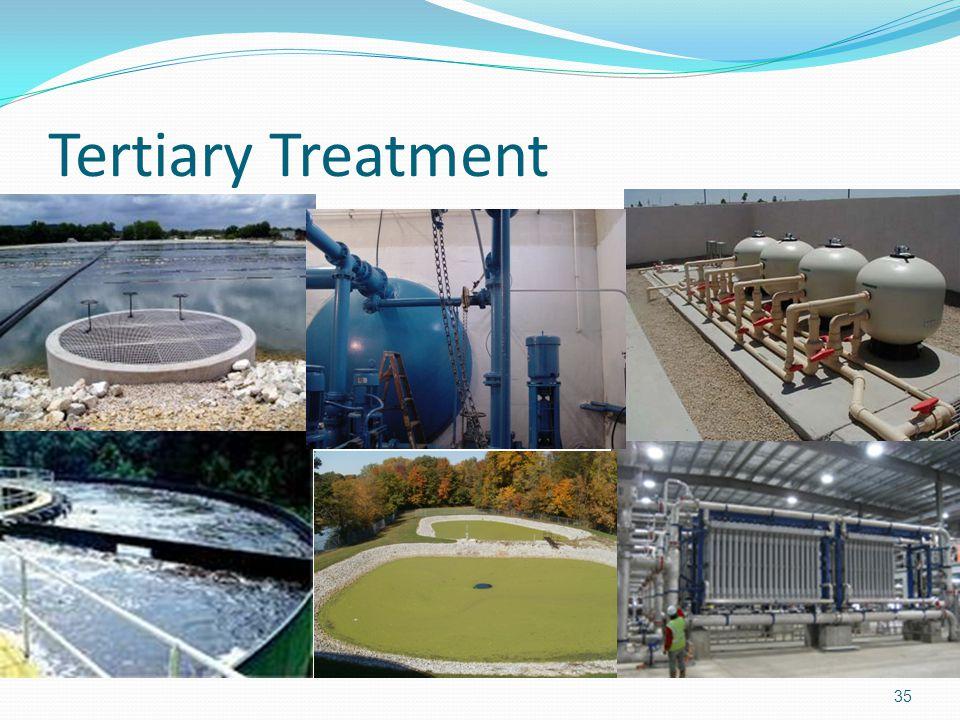 Tertiary Treatment 35