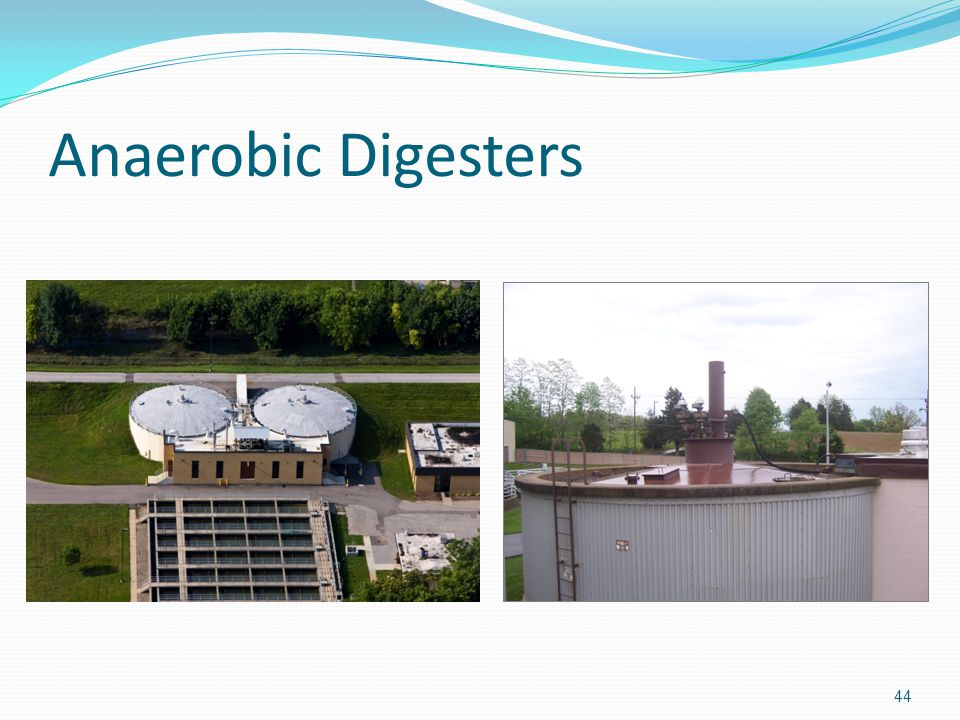 Anaerobic Digesters 44