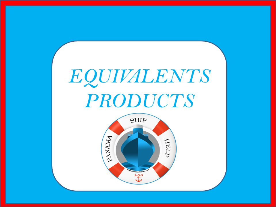 EQUIVALENTS PRODUCTS