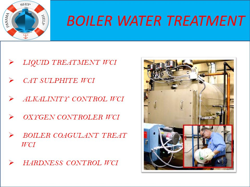 BOILER WATER TREATMENT  LIQUID TREATMENT WCI  CAT SULPHITE WCI  ALKALINITY CONTROL WCI  OXYGEN CONTROLER WCI  BOILER COAGULANT TREAT WCI  HARDNE