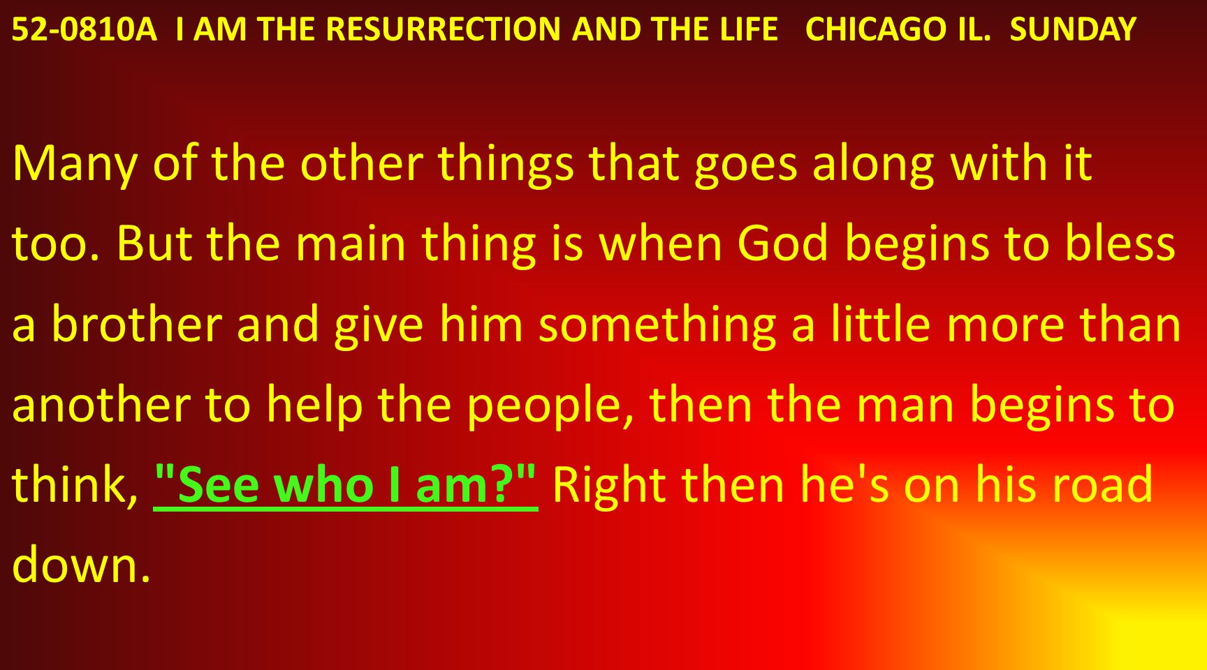 52-0810A I AM THE RESURRECTION AND THE LIFE CHICAGO IL.