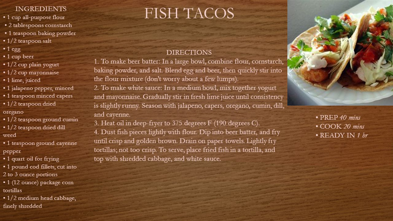 FISH TACOS PREP 40 mins COOK 20 mins READY IN 1 hr INGREDIENTS 1 cup all-purpose flour 2 tablespoons cornstarch 1 teaspoon baking powder 1/2 teaspoon salt 1 egg 1 cup beer 1/2 cup plain yogurt 1/2 cup mayonnaise 1 lime, juiced 1 jalapeno pepper, minced 1 teaspoon minced capers 1/2 teaspoon dried oregano 1/2 teaspoon ground cumin 1/2 teaspoon dried dill weed 1 teaspoon ground cayenne pepper 1 quart oil for frying 1 pound cod fillets, cut into 2 to 3 ounce portions 1 (12 ounce) package corn tortillas 1/2 medium head cabbage, finely shredded DIRECTIONS 1.