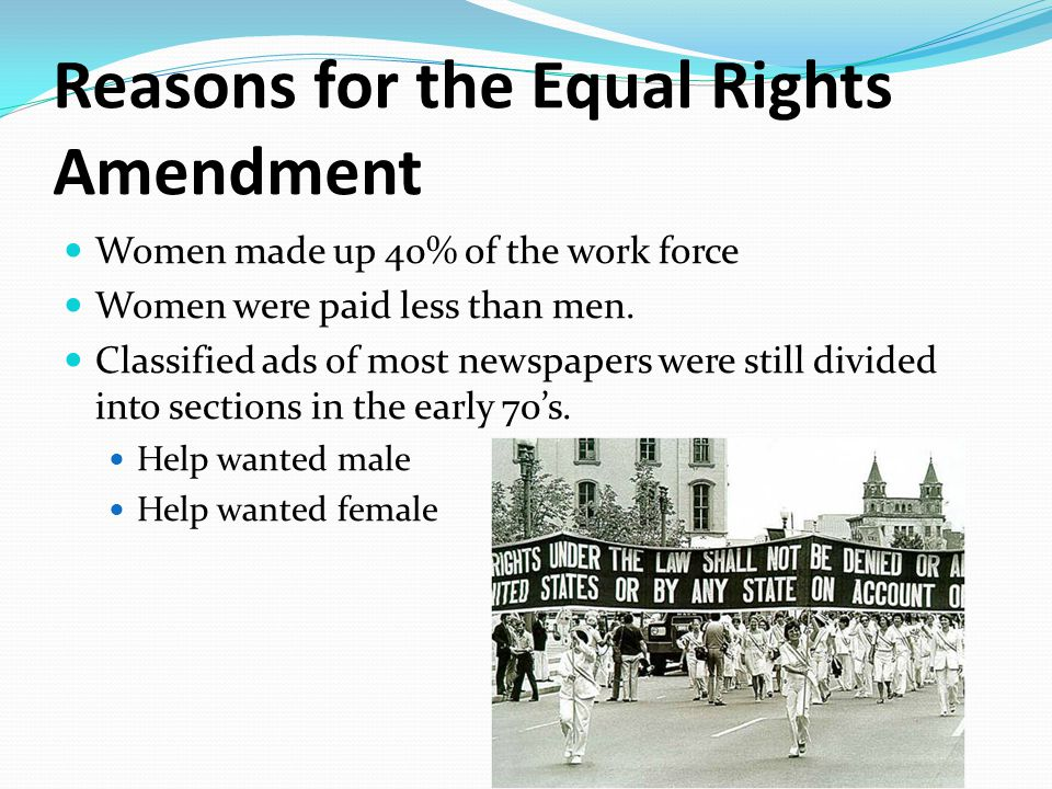 Opposition to the Equal Rights Amendment Opposition to the ERA mainly came from conservative religious and political groups.