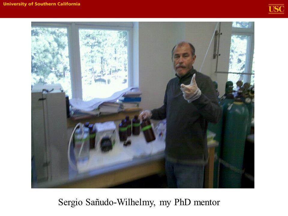 Sergio Sañudo-Wilhelmy, my PhD mentor