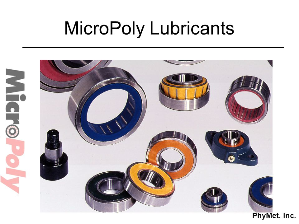 PhyMet, Inc. MicroPoly Lubricants