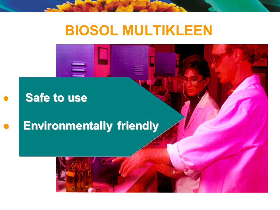 BIOSOL MULTIKLEEN l Safe to use l Environmentally friendly