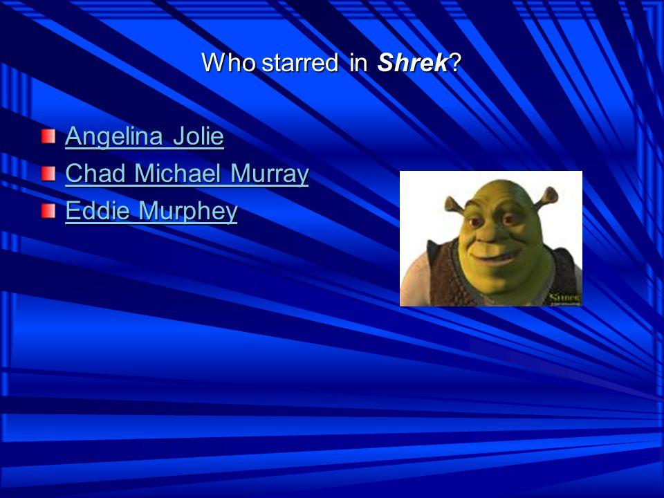 Who starred in Shrek.