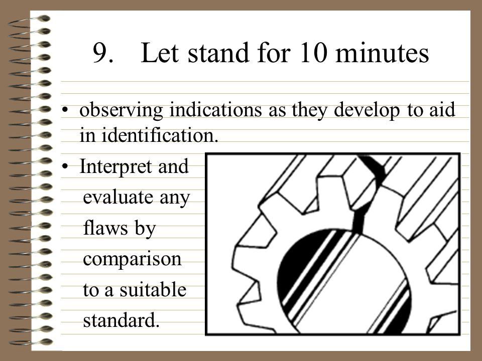 9.Let stand for 10 minutes observing indications as they develop to aid in identification.
