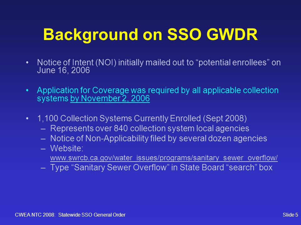 CWEA NTC 2008: Statewide SSO General OrderSlide 16 SSO GWDR Enrollment Trend