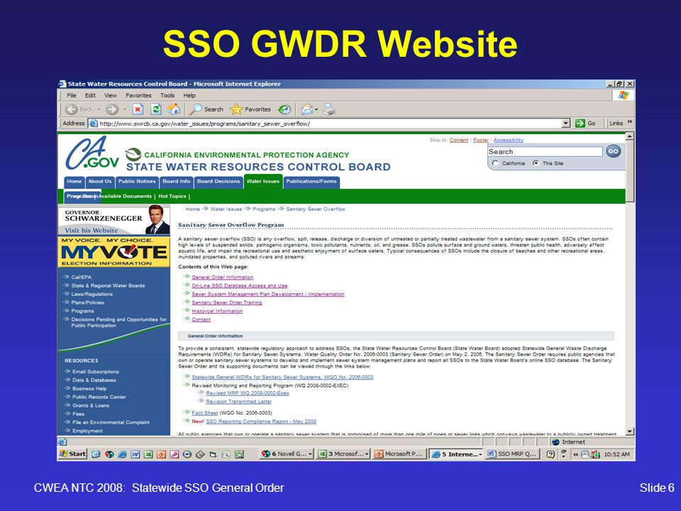 CWEA NTC 2008: Statewide SSO General OrderSlide 27 SSO Discharger User Guide Available on CIWQS (SSO) website www.waterboards.ca.gov/water_issues/programs/ciwqs/chc_sso.shtml