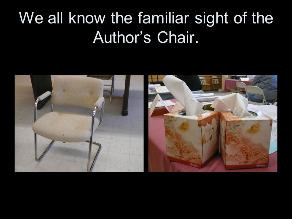 We all know the familiar sight of the Author's Chair.