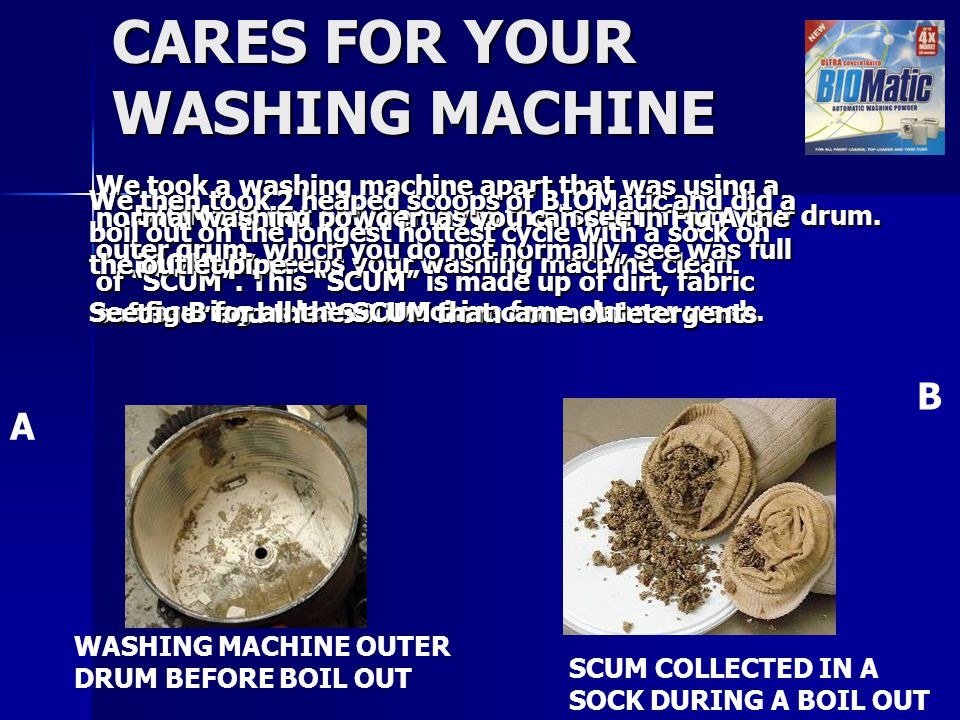 CARES FOR YOUR WASHING MACHINE BIOMatic is recommended for all makes of washing machines by Early Bird services.
