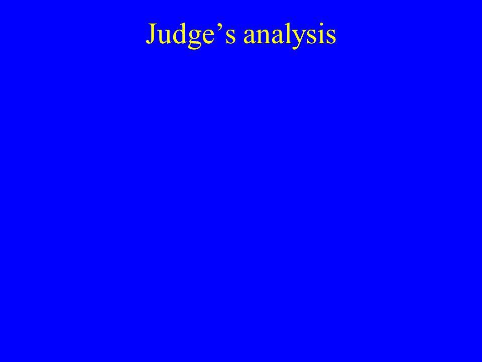Judge's analysis
