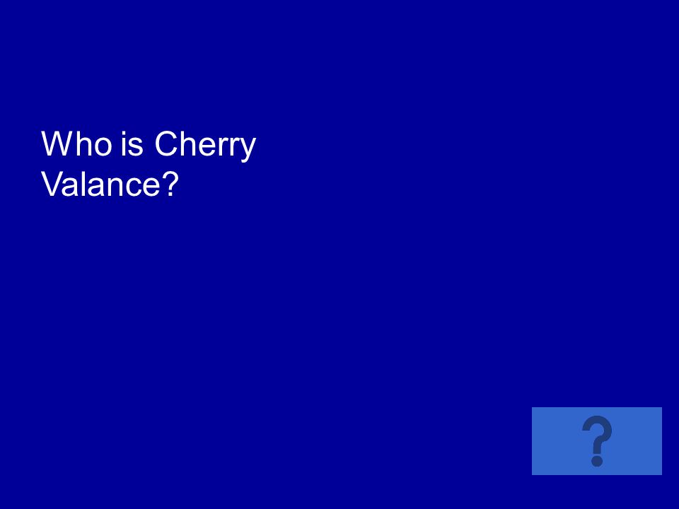 Who is Cherry Valance?