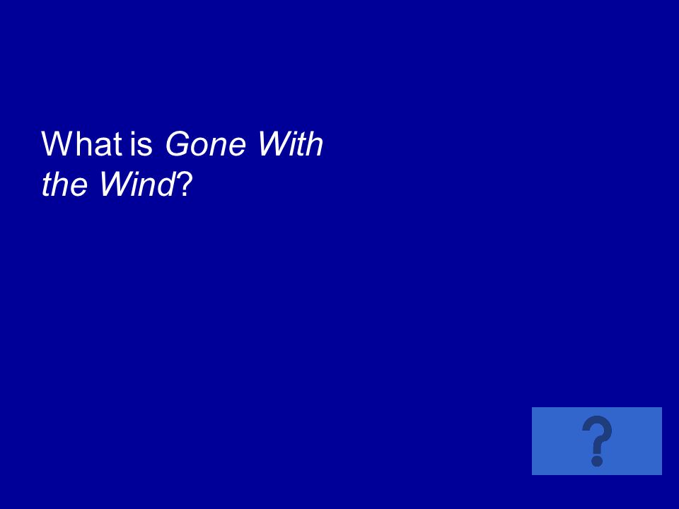 What is Gone With the Wind?