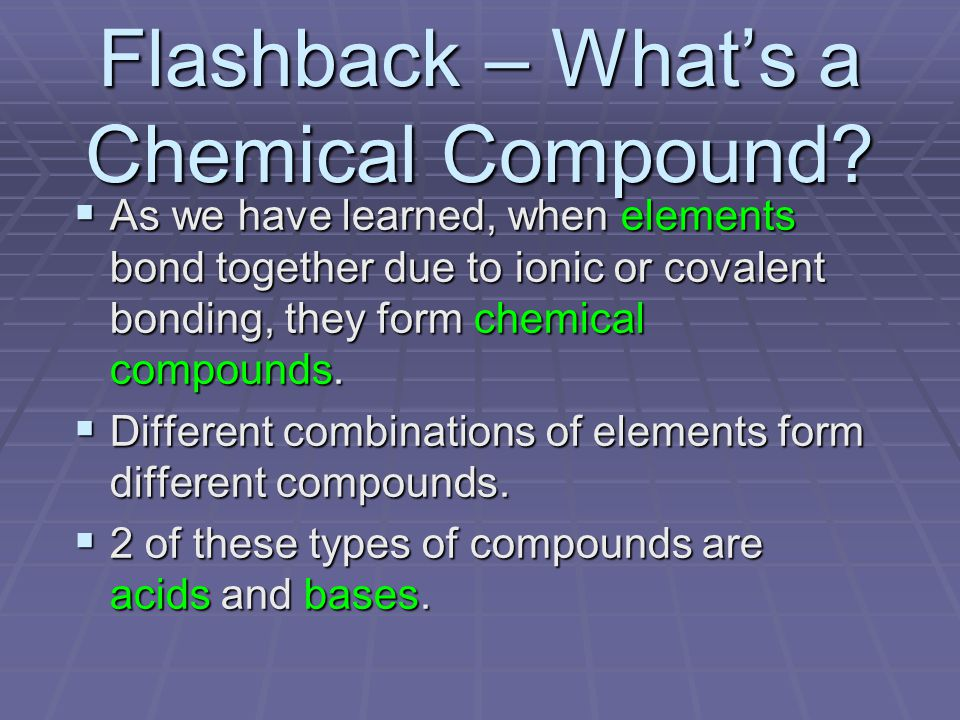 Flashback – What's a Chemical Compound.