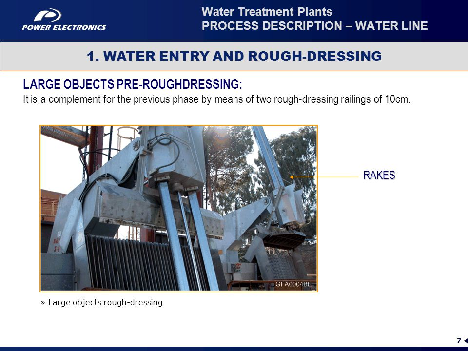 7 1. WATER ENTRY AND ROUGH-DRESSING LARGE OBJECTS PRE-ROUGHDRESSING: It is a complement for the previous phase by means of two rough-dressing railings