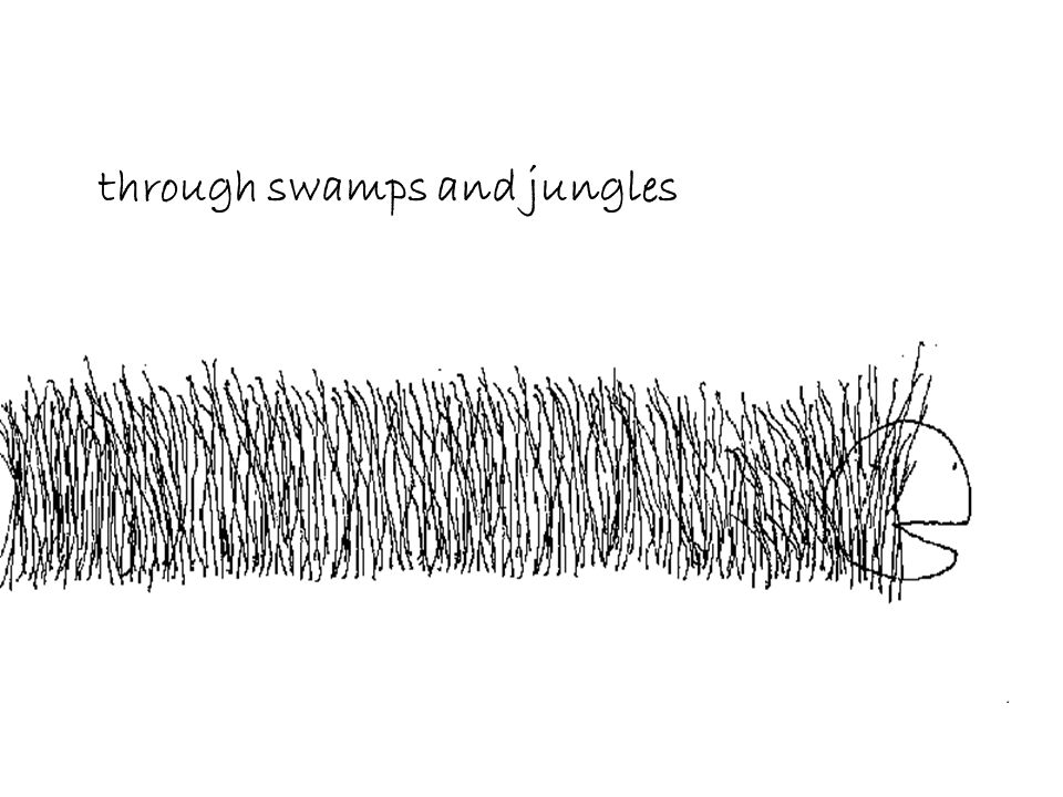 through swamps and jungles