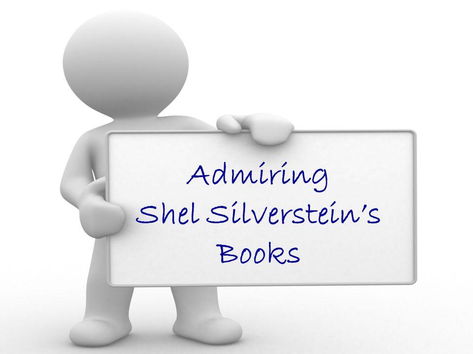 Admiring Shel Silverstein's Books