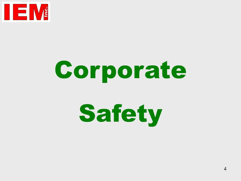 4 Corporate Safety