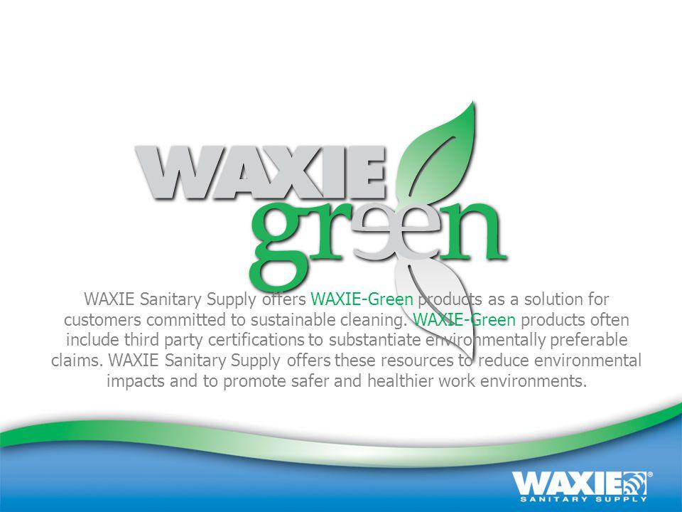 October 2008 | Customer Presentation | (800) 995-4466 | www.waxie.com 2