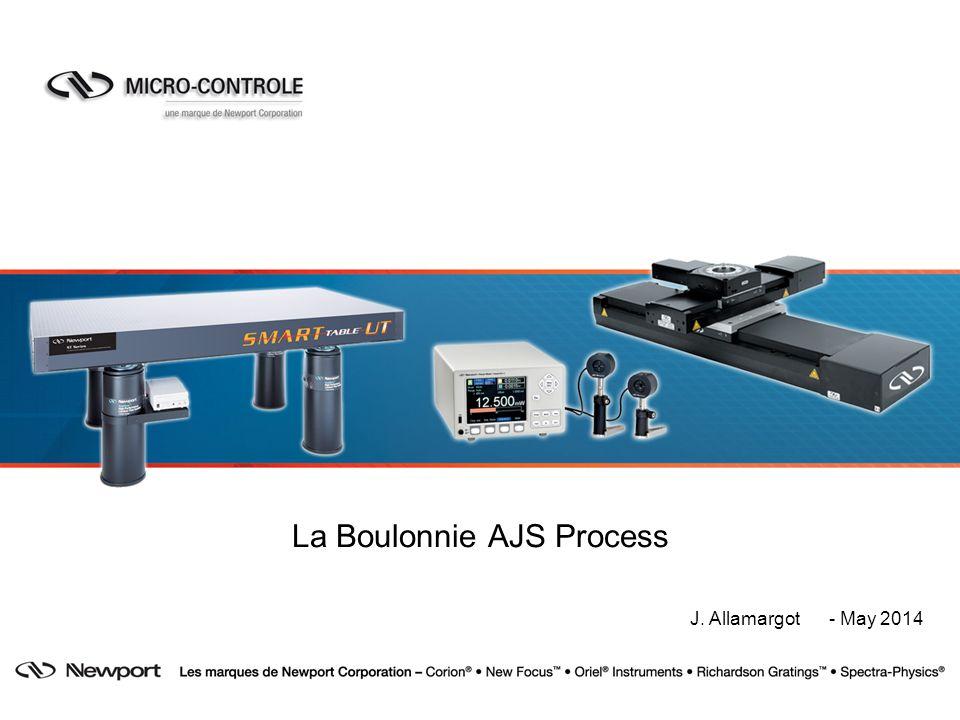 La Boulonnie AJS Process J. Allamargot - May 2014