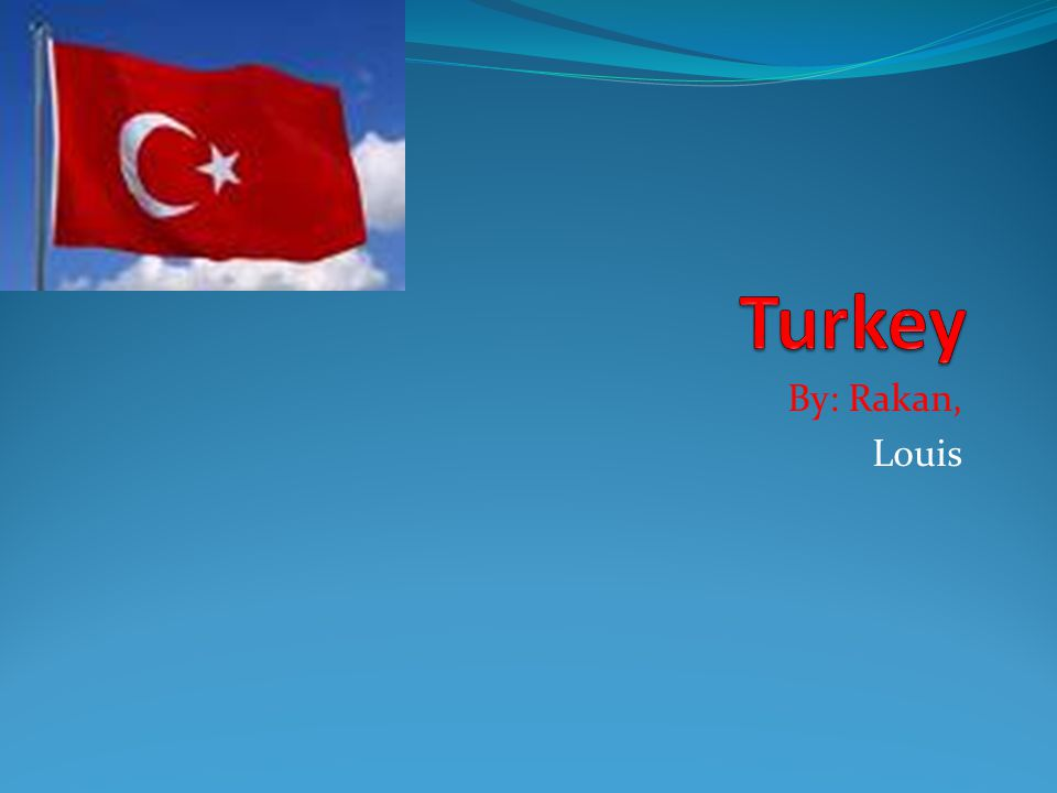 Turkey Map and Flag Turkey has a population of 74,816,000.