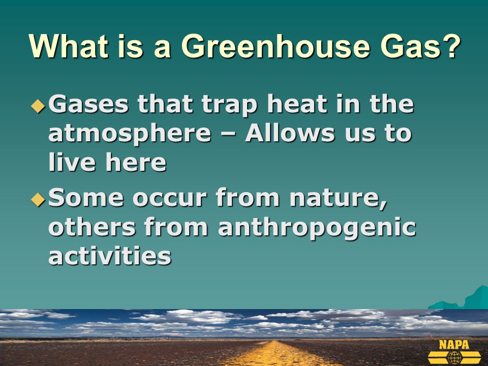 What is a Greenhouse Gas.