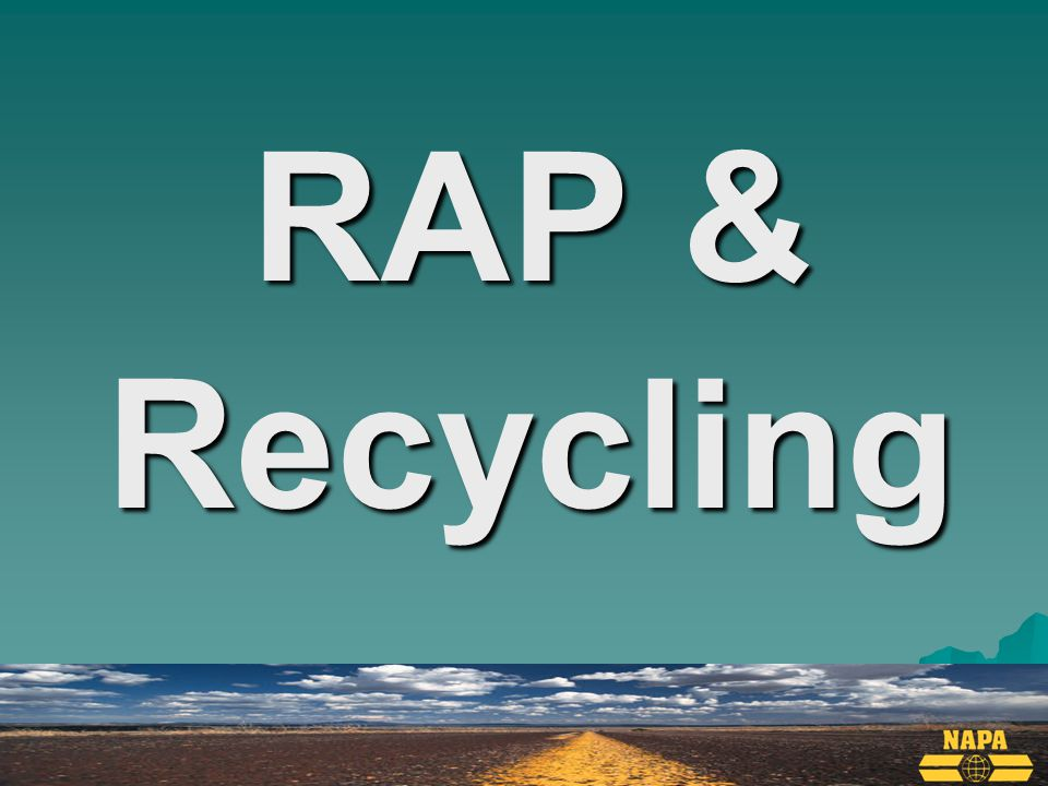 RAP & Recycling
