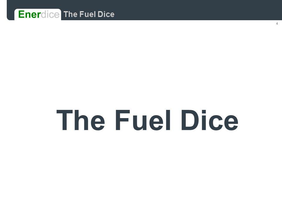 4 The Fuel Dice