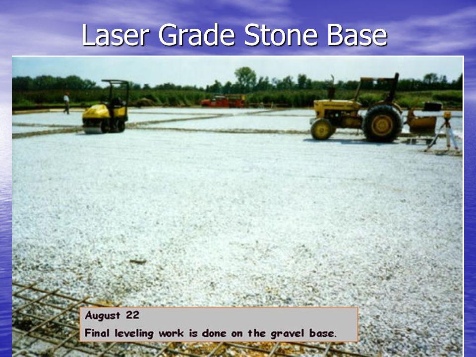 Laser Grade Stone Base