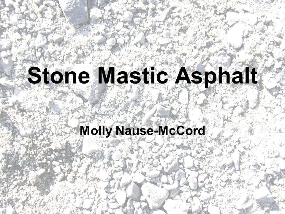 Stone Mastic Asphalt Molly Nause-McCord