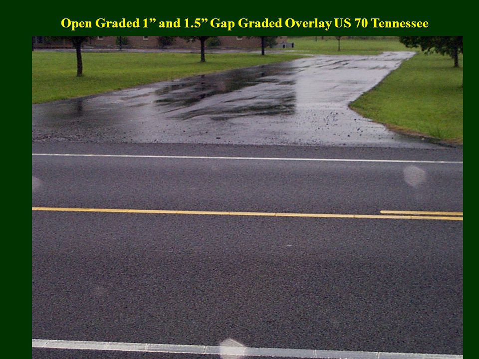 Open Graded 1 and 1.5 Gap Graded Overlay US 70 Tennessee
