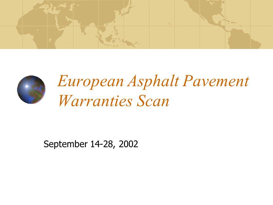 European Asphalt Pavement Warranties Scan September 14-28, 2002