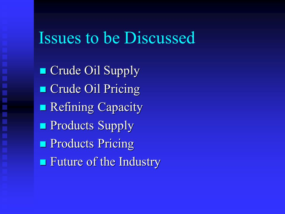 CRUDE OIL SUPPLY A WORLD LOOK