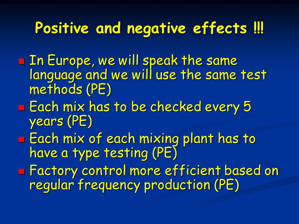 Positive and negative effects !!.