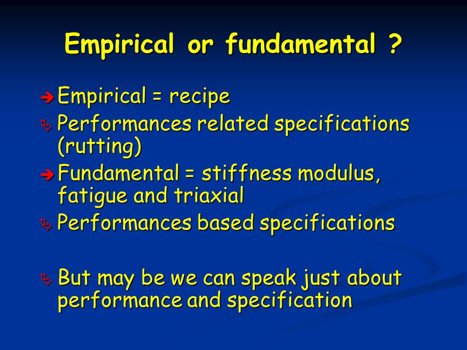Empirical or fundamental .