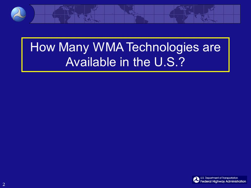 2 How Many WMA Technologies are Available in the U.S.