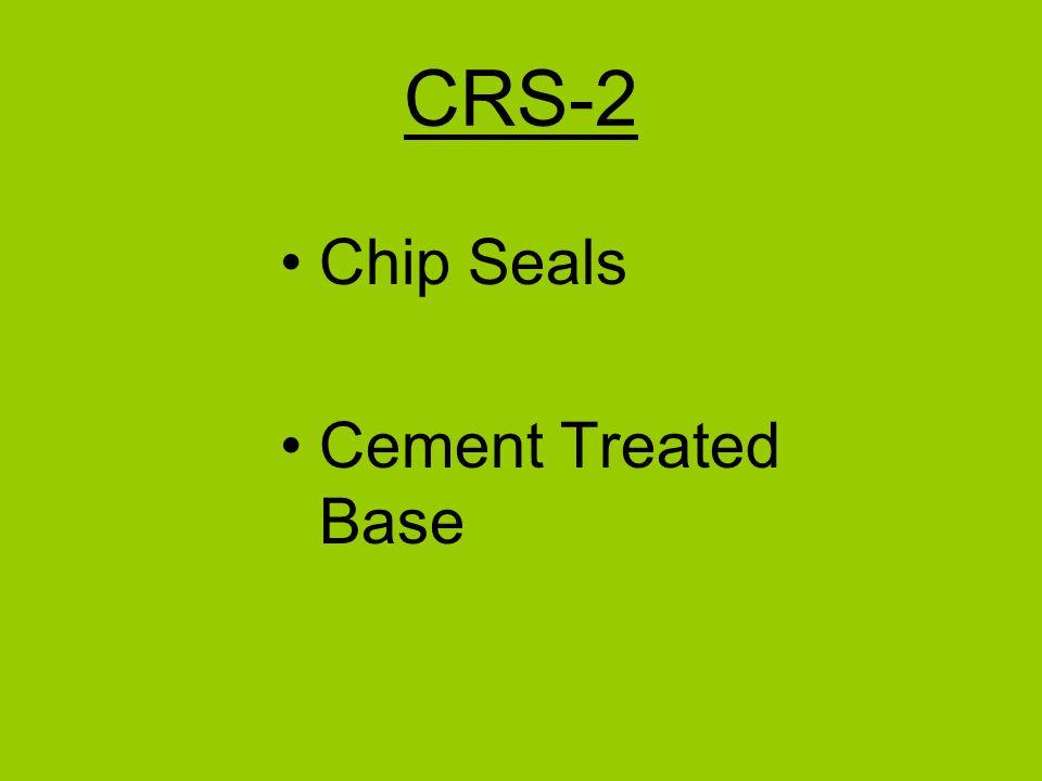 SS-1 Tack Coats Slurry Seals Fog Seals