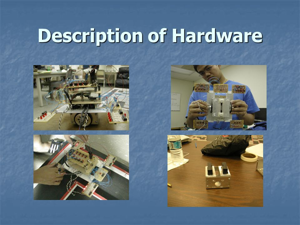 Description of Hardware