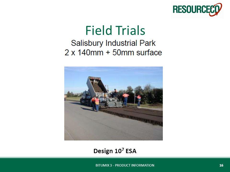 Field Trials Design 10 7 ESA BITUMIX 3 - PRODUCT INFORMATION16