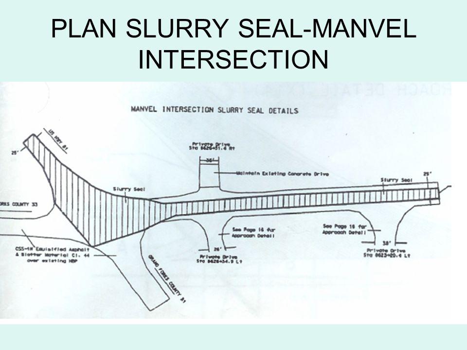 PLAN SLURRY SEAL-MANVEL INTERSECTION