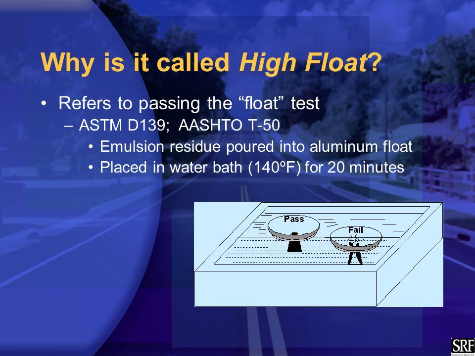 Why is it called High Float.